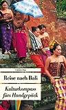 Reise nach Bali: Kulturkompass fürs Handgepäck