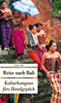 Reise nach Bali: Kulturkompass f�rs H...