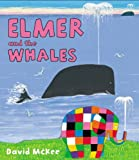 David McKee Elmer and the Whales