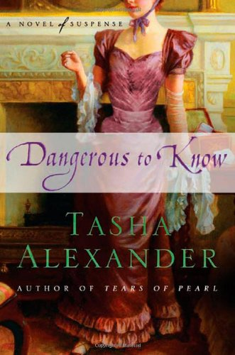 Image of Dangerous to Know: A Novel of Suspense (Lady Emily Mysteries)