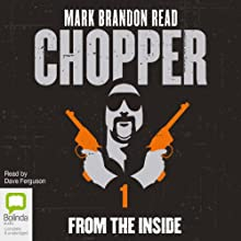 Chopper 1: From the Inside Audiobook by Mark Brandon Read Narrated by Dave Ferguson