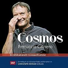 Cosmos  von Ferruccio Cainero Gesprochen von: Ferruccio Cainero