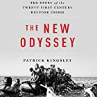 The New Odyssey: The Story of the Twenty-First-Century Refugee Crisis Hörbuch von Patrick Kingsley Gesprochen von: Thomas Judd