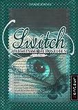 Switch - Labyrinth der Welten: Teil 2