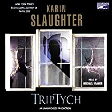 Triptych Audiobook by Karin Slaughter Narrated by Michael Kramer
