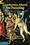 Leon Battista Alberti: On Painting: A New Translation and Critical Edition (1107694930) by Alberti, Leon Battista
