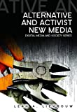 img - for Alternative and Activist New Media book / textbook / text book