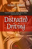 Distracted Driving (Transportation Infrastructure-Roads, Highways, Bridges, Airports and Mass Transit)