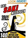 The Saki Megapack: 140 Classic Novels...
