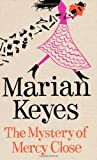 Marian Keyes The Mystery of Mercy Close