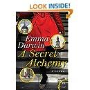 A Secret Alchemy: A Novel
