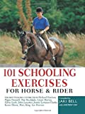 img - for 101 Schooling Exercises: For Horse and Rider by Bell, Jaki, Day, Andrew (2005) Hardcover book / textbook / text book