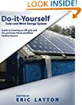 Do-it-Yourself Solar and Wind Energy...
