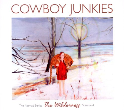 Cowboy Junkies taldeak atera berri du The Wilderness, The Nomad Series delakoaren hirugarren alea