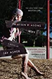 img - for Thirteen Reasons Why by Asher, Jay [Razorbil,2007] (Hardcover) book / textbook / text book