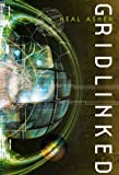 Gridlinked (Ian Cormac, Book 1) (0330484338) by Asher, Neal