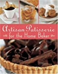 Artisan Patisserie for the Home Baker