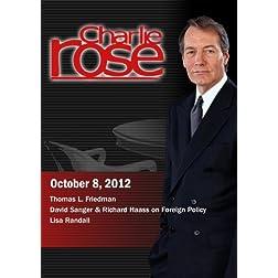 Charlie Rose -Thomas L. Friedman David Sanger & Richard Haass / Lisa Randall  (October 8, 2012)