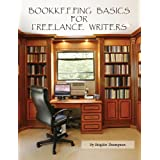 Bookkeeping Basics for Freelance Writers ~ Brigitte A. Thompson