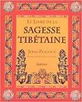 Le Livre de la sagesse tib�taine