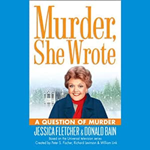 Murder, She Wrote: A Question of Murder Audiobook
