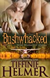 Bushwhacked: Wild Women of Alaska