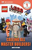 DK Readers: The LEGO® Movie: Calling All Master Builders!