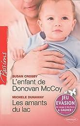 L'enfant de Donovan McCoy ; Les amants du lac