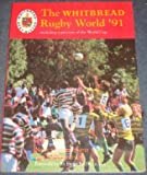 img - for The Whitbread Rugby World '91 book / textbook / text book