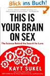 This Is Your Brain On Sex: The Scienc...