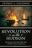 img - for Revolution on the Hudson: New York City and the Hudson River Valley in the American War of Independence book / textbook / text book
