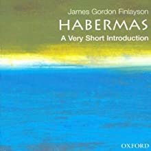 Habermas: A Very Short Introduction (       UNABRIDGED) by James Gordon Finlayson Narrated by Christine Williams