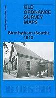 Birmingham (South) 1913: Warwickshire Sheet 14.09 (Old Ordnance Survey Maps of Warwickshire)