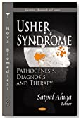 Usher Syndrome:: Pathogenesis, Diagnosis and Therapy (Genetics - Research and Issues)