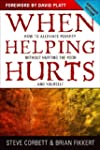 When Helping Hurts: How to Alleviate...