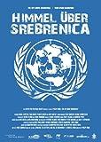 Himmel über Srebrenica (Sky above Srebrenica / Nebo Iznad Srebrenice)