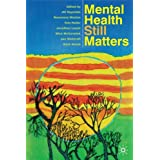 Mental Health Still Matters (0)by Jill Reynolds