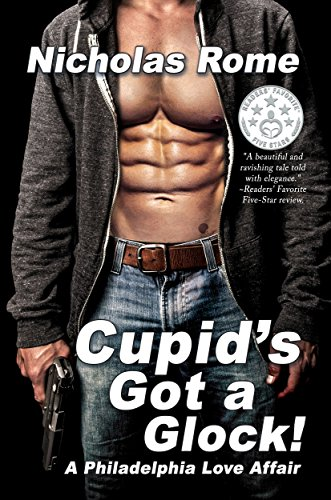 Cupid's Got a Glock! by Nicholas Rome