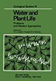 img - for Water and Plant Life: Problems and Modern Approaches (Ecological Studies) book / textbook / text book