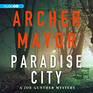 Paradise City: A Joe Gunther Mystery, Book 22 | [Archer Mayor]