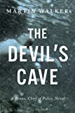 The Devil's Cave (Bruno, Chief of Police) (0385349521) by Walker, Martin
