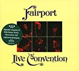 Live Convention by FAIRPORT CONVENTION (2005-08-02)