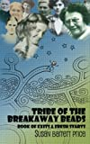 img - for Tribe of the Breakaway Beads: Book of Exits And Fresh Starts book / textbook / text book