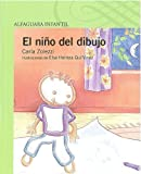 img - for El nino del dibujo/ The Boy from the Drawing (Spanish Edition) by Carla Zolezzi (2008-11-30) book / textbook / text book