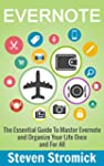Evernote: The Essential Guide To Mast...