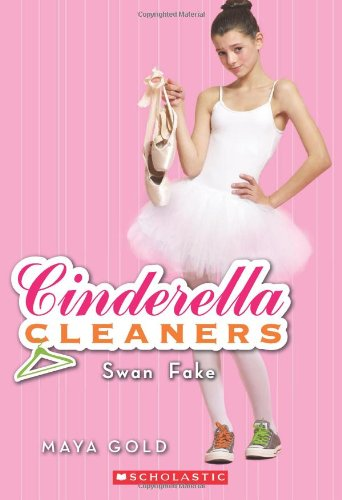 Swan Fake (Cinderella Cleaners #6) (Cinderella Cleaners compare prices)