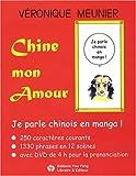 echange, troc Véronique Meunier - Chine mon amour : Je parle chinois  en manga ! (1DVD)