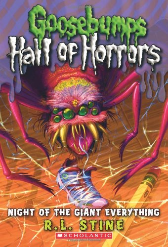 Goosebumps Hall of Horrors #2: Night of the Giant Everything