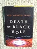 img - for DEATH BY BLACK HOLE and Other Cosmic Quandries book / textbook / text book