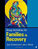 img - for Group Activities for Families in Recovery book / textbook / text book